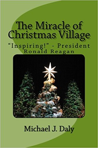 The Miracle Of Christmas.Daly Paoletta Chronicle The Miracle Of Christmas Village